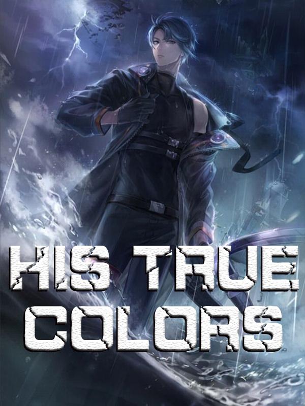 His True Colors