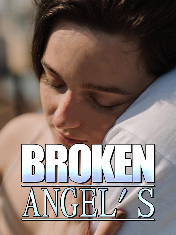 Broken Angel's