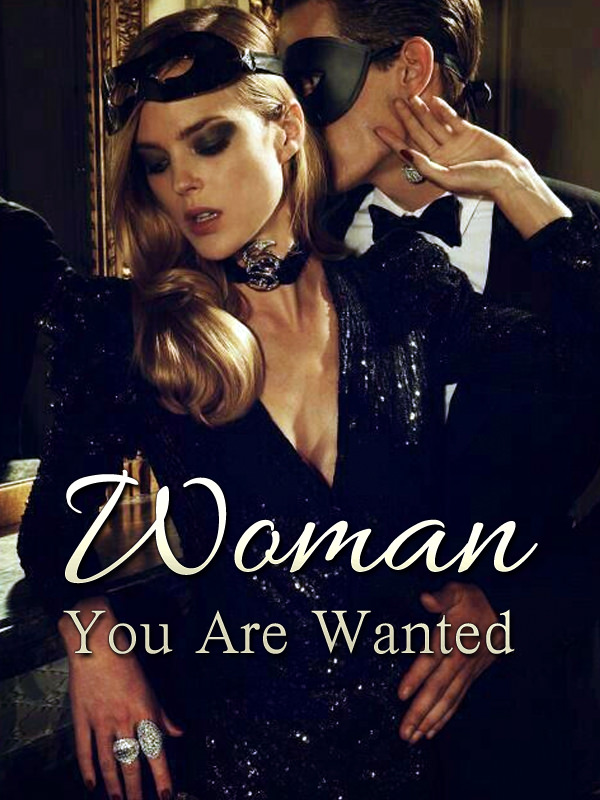 Woman, You Are Wanted