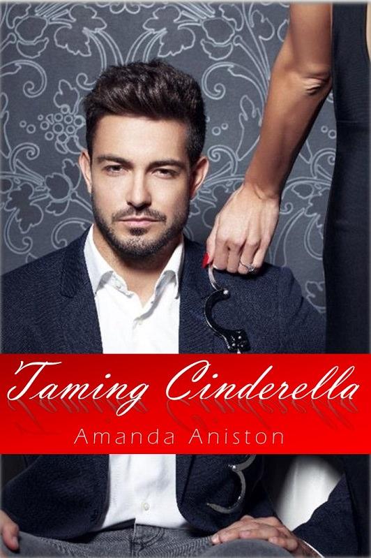 Taming Cinderella