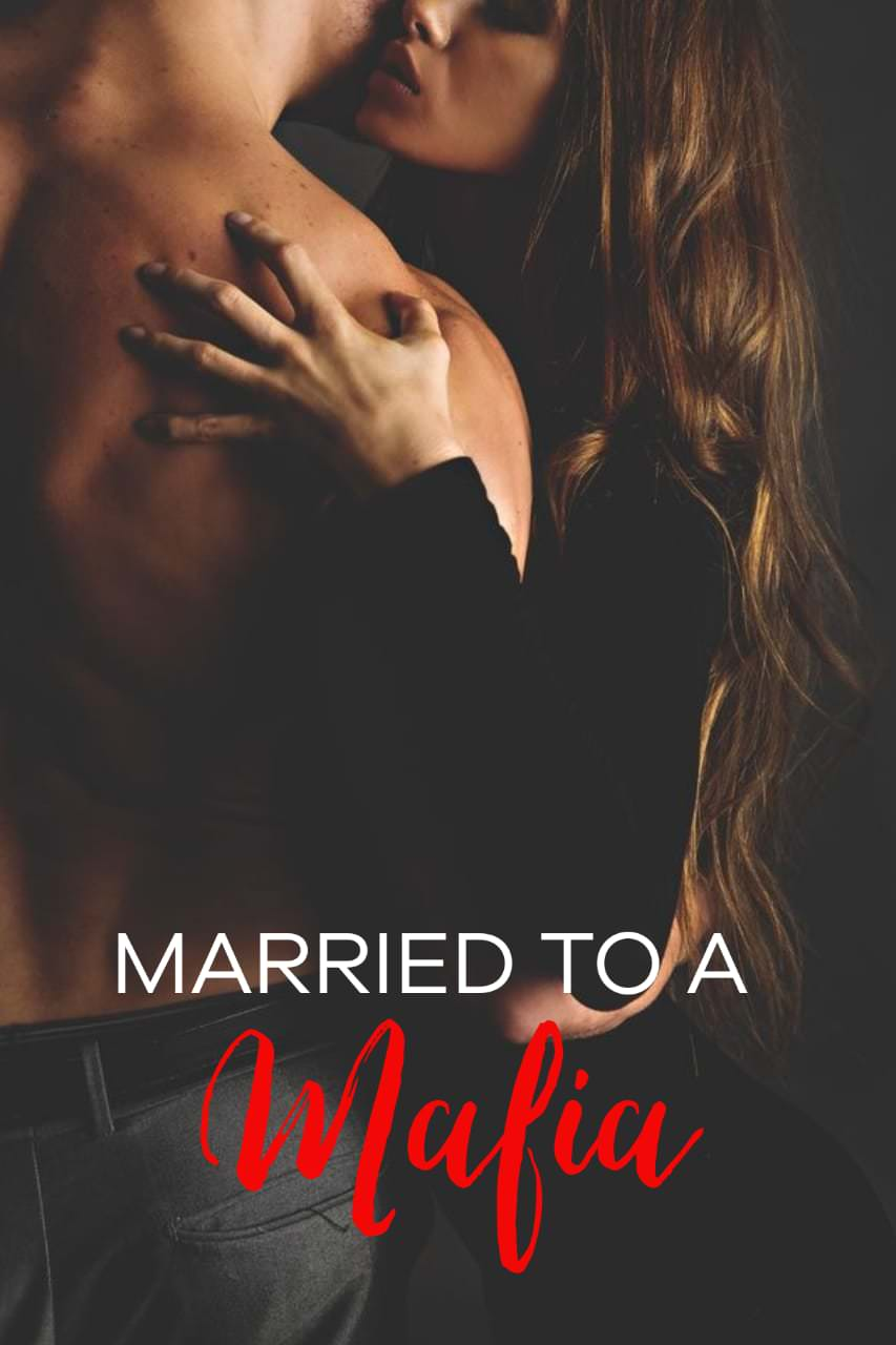 Married To A Mafia