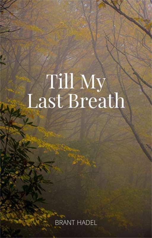 Till My Last Breath