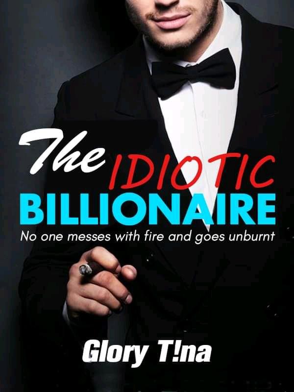 The Idiotic Billionaire