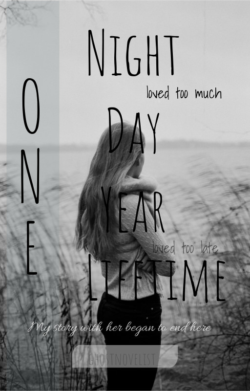 One Night, One Day, One Year, One Lifetime