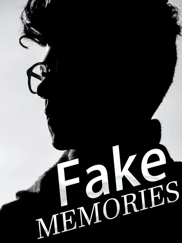 Fake memories