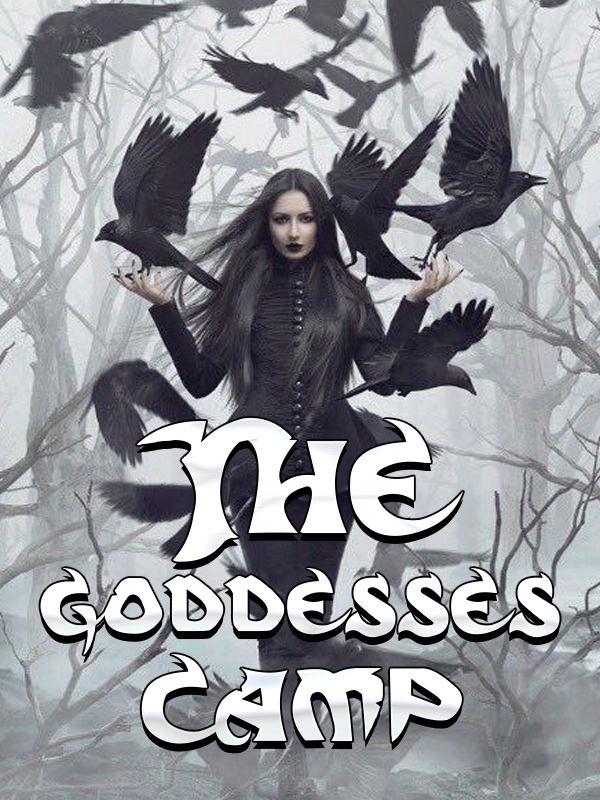 The goddesses camp