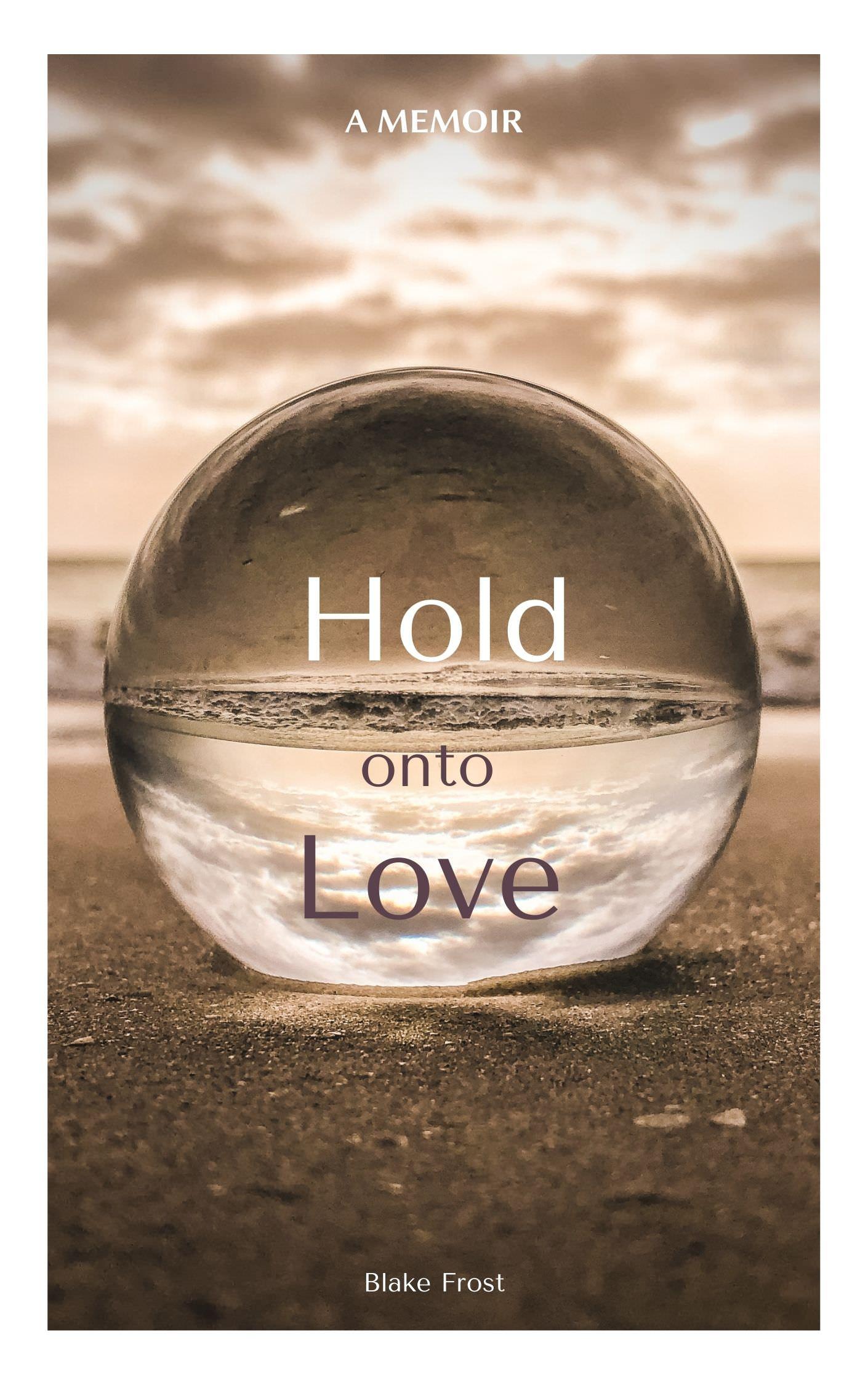 Hold onto Love