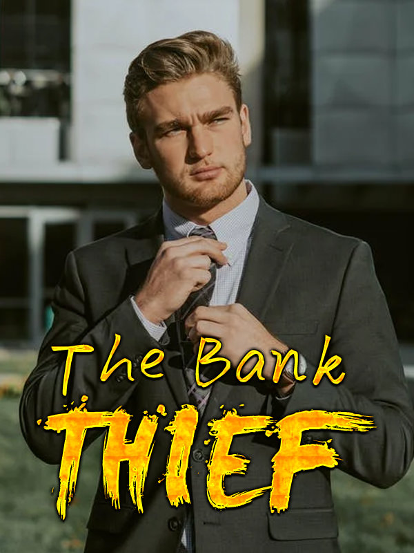 THE BANK THIEF